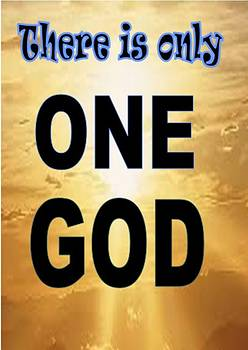There_is_Only_One_God